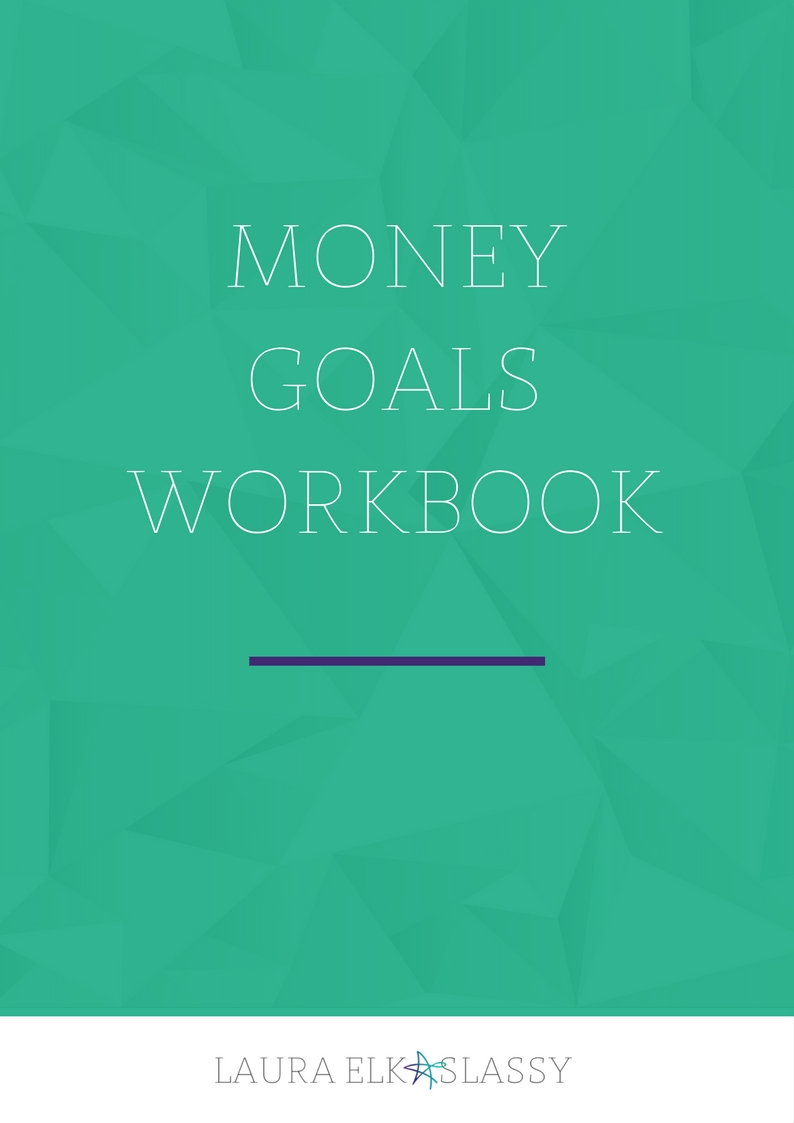 Money Goals Workbook by Laura Elkaslassy