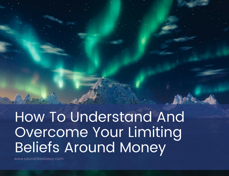 Limited Beliefs About Love  >> How To Understand And Overcome Your Limiting Beliefs Around Money Png