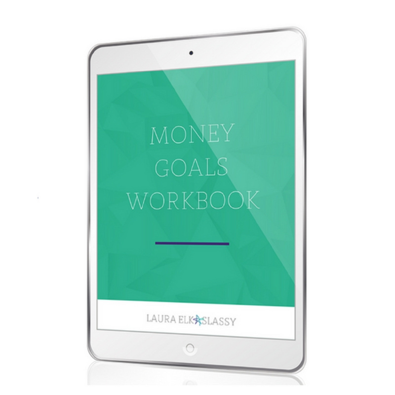 Money Goals Workbook Laura Elkaslassy