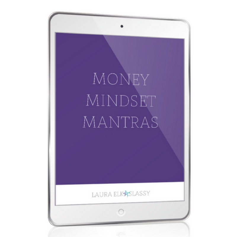 Money Mindset Mantras Laura Elkaslassy